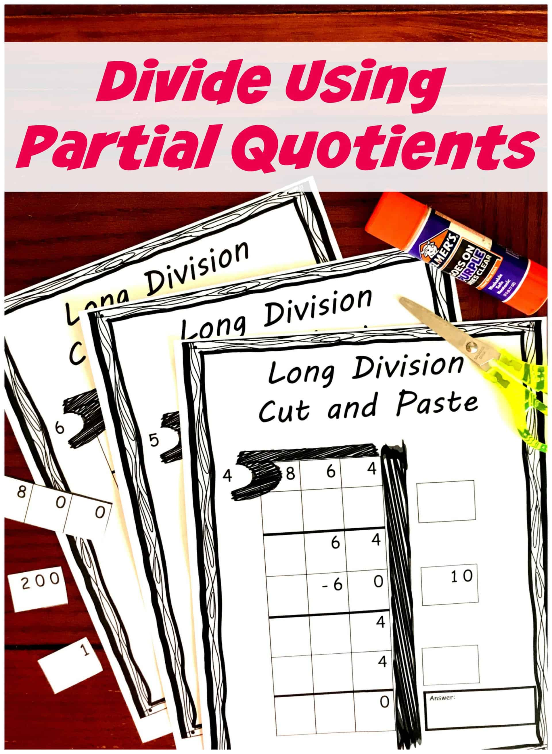 hight resolution of FREE Divide using Partial Quotients Cut and Paste Activity