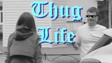 Thug Life İle Gülmekten Kırıp Geçiren Anlar