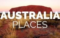 Avustralya – Ziyaret Edilmesi Gereken Yerleri