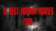 Karşınızda 1990'lardaki En Korkunç 12 Film
