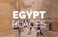 Mısır – Gidilmesi Gereken Efsane Yerler