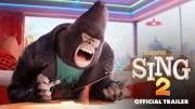 Animasyon Filmi Sing 2 – Resmi Fragman – Temmuz 2021