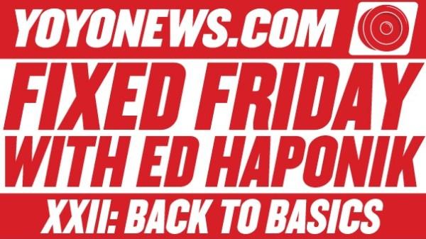 Fixed Friday Ed Haponik Back To Basics