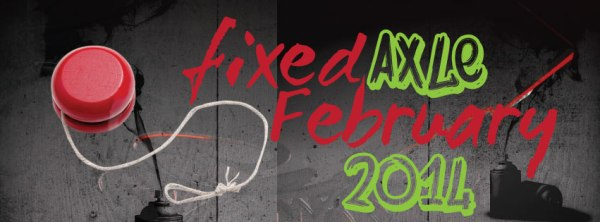 Fixed Axle February Video Contest