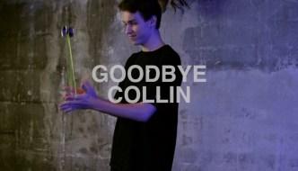 Goodbye Collin