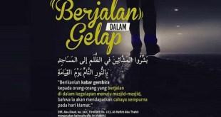 7 Keutamaan Luar Biasa Saat 'Berjalan Dalam Gelap' Menuju Masjid