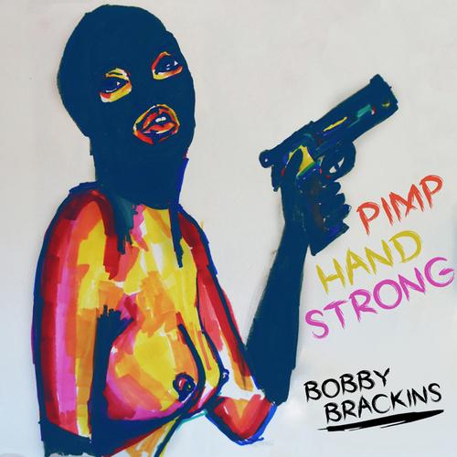 "Bobby Brackins Pimp Hand Strong front large - Bobby Brackins ft. Mariel - ""Ski Mask"""