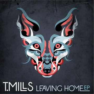 12 - T. Mills Leaving Home EP