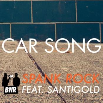 """artworks 000013083341 am5cq7 original 350x350 - Spank Rock - """"Car Song"""" Ft. Santigold"""