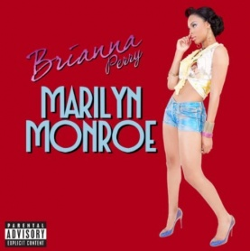 "img brianna perry marilyn monroe single art 073045570528.jpg 1 5x8 - Brianna Perry - ""Marilyn Monroe"""
