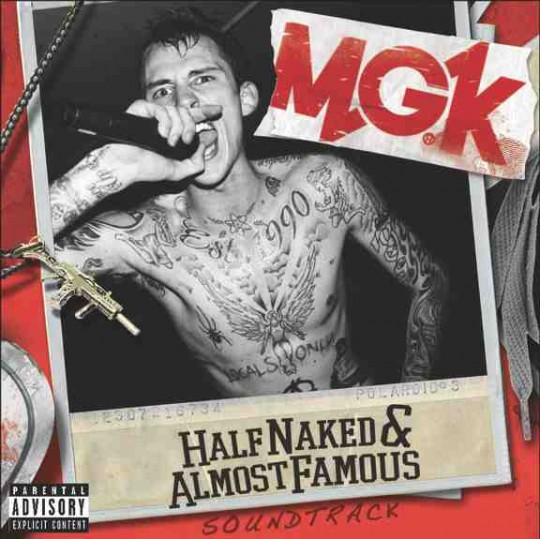 589 540x539 - Machine Gun Kelly, Half Naked & Almost Famous EP