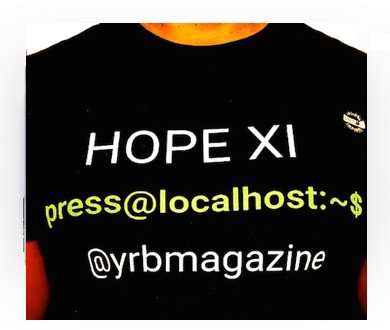 hopeyrb390x330 - Event Recap: #HOPEXI @HopeConf @2600 @XioNYC @rebelcinder @bcrypt @masspirates #hackers