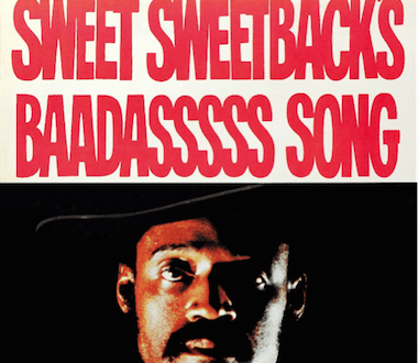 unnamed 16 - Stax Records to Reissue Melvin Van Peebles' Groundbreaking Soundtrack 'Sweet Sweetback's Baadasssss Song on #vinyl @ConcordRecords @StaxRecords