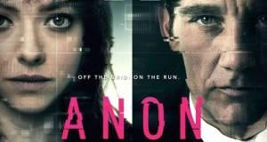 Anon 2018 - Anon- Trailer @netflix @amandaseyfried #CliveOwen #AR #AugmentedReality