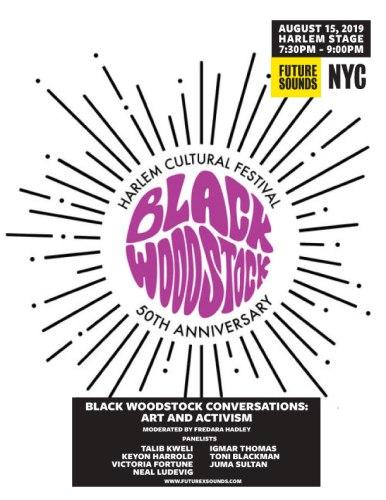 8.15.19 FxSNYC Conversation Flyer Normal 386x500 - Future X Sounds presents a series of #BlackWoodstock Anniversary events August 14-17, 2019 @futurexsounds @summerstage