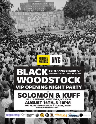 8.16.19 nyFlyer2 002 1 Opening Night 386x500 - Future X Sounds presents a series of #BlackWoodstock Anniversary events August 14-17, 2019 @futurexsounds @summerstage
