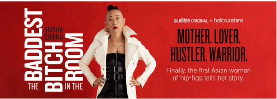 Screen Shot 2019 09 26 at 1.03.29 PM 540x193 - Feature: Sophia Chang- The Baddest Bitch In The Room! by Jonn Nubian @Sophchang @audible_com @hellosunshine