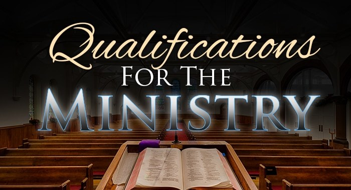 Qualifications to be a minster