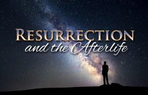 resurrection-afterlife