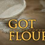 got flour
