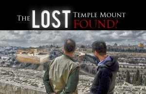Discovering the Real Temple Mount, Pt. 2