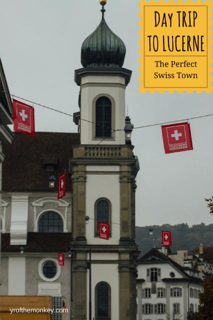 Daytrip Lucerne swiss town switzerland europe travel