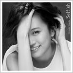 前田敦子 1stアルバムタイトル曲「Selfish」MV公開!