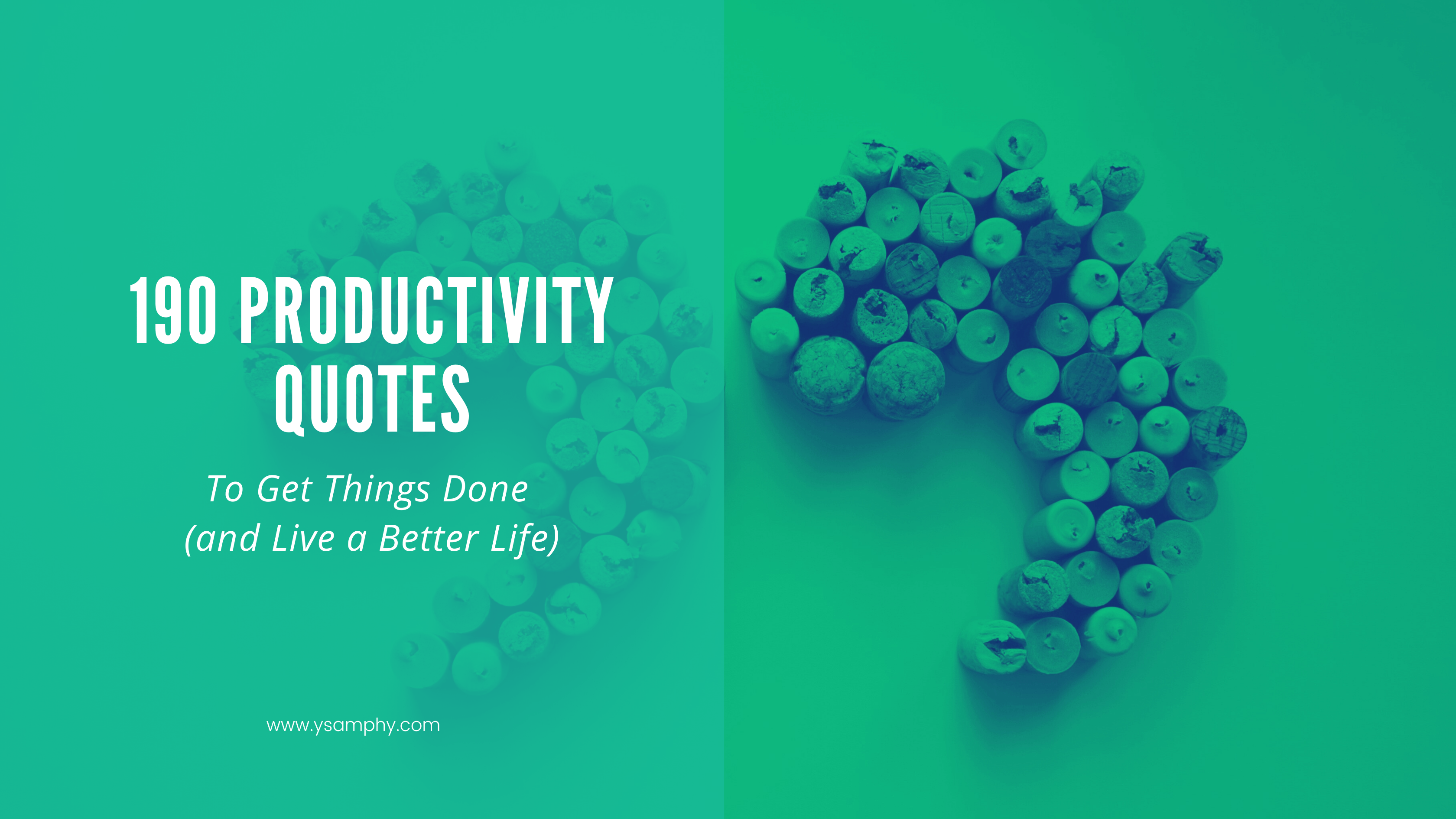 190 Productivity Quotes to Get Things Done