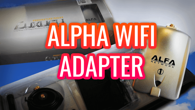 ALPHA USB WIFI ADAPTER UNBOXING