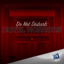 Disturb Hotel Horrors
