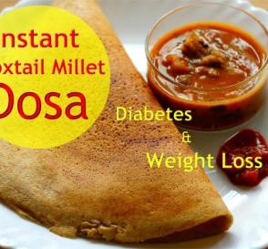 Easy Instant Foxtail Millet Dosa For Diabetes Thina Dosa Healthy Dinner Recipes For Weight Loss