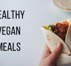 Healthy Vegan Meals to make for the Week