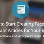 How To Configuring Facebook Instant Article WordPress Plugin