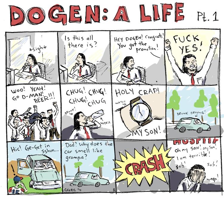 I kinda feel that Dogen should break into song after panel two