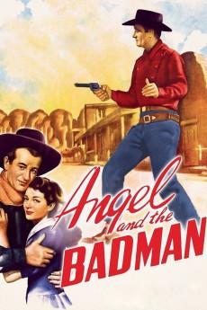 Angel and the Badman (1947)