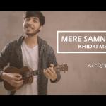 Mere Samne Wali Khidki Mein, Karan Nawani, Kishore Kumar