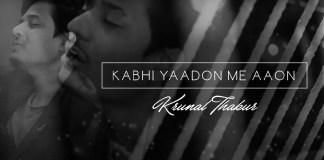 Kabhi Yadoon Mein , Arijit Singh, Krunal Thakur , Palak Muchhal, voice of india