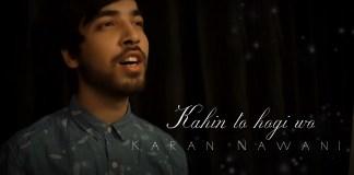 Kahin To Hogi Woh, Karan Nawani , Unplugged Cover , Jaane Tu Ya Jaane Na