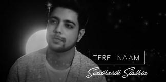 Tere Naam , Salman Khan , Unplugged Cover , Siddharth Slathia