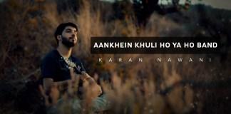 Aankhein Khuli Ho Ya Ho Band, Unplugged, Shahrukh Khan, Mohabbatein, Karan Nawani