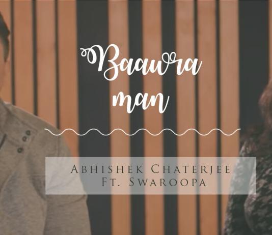 Gazab ka hai din, Bawara Mann Cover , Duet - Abhishek ft. Swaroopa