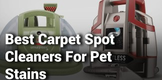 4 Best Carpet Spot Cleaners For Pet Stains 2019