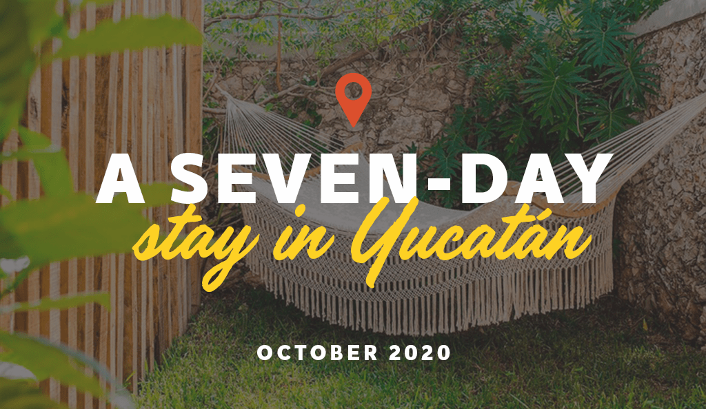 A Seven Day Stay – October 2020