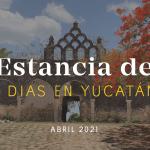 Estancia de Siete Días: Abril 2021