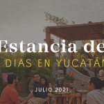 Estancia de Siete Días: Julio 2021