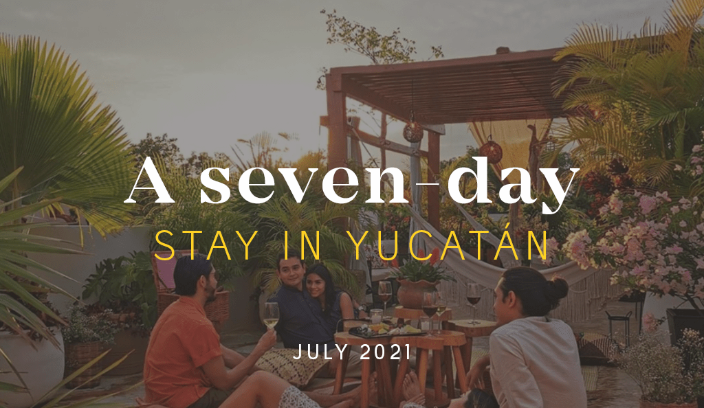 A Seven-Day Stay: July 2021