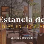 Estancia de Siete Días: Septiembre 2021