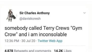"Terry Crews is like ""Gym Crow"""