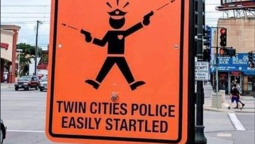 Warning Sign for Police Who Are Easily Startled