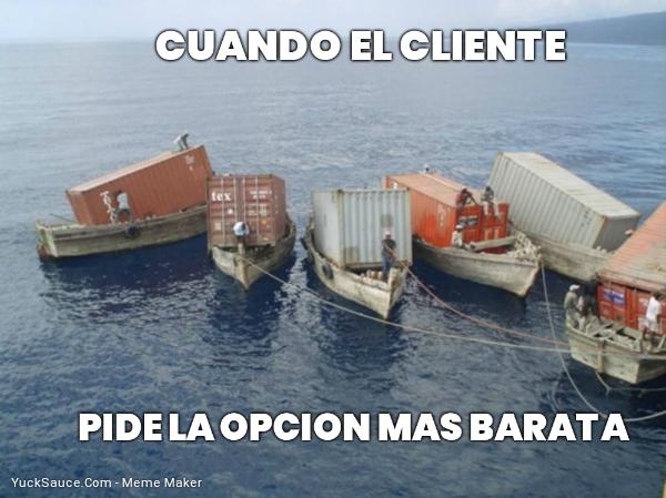 CUANDO EL CLIENTE... PIDE LA OPCION MAS BARATA